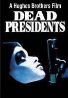 Dead Presidents - 1995 ‧ Drama/Crime ‧ 1h 59m