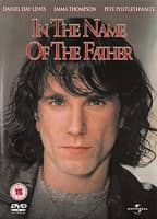 In the Name of the Father - 1993 ‧ Thriller/Drama ‧ 2h 15m