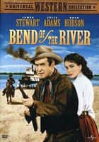 Bend of the River - 1952 ‧ Adaptation/Drama ‧ 1h 32m