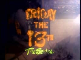 Friday the 13th: The Series - American-Canadian television series