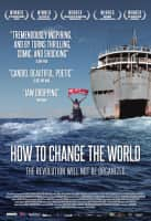 How to Change the World - 2015 ‧ History/Adventure ‧ 1h 52m