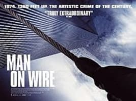 Man on Wire - 2008 ‧ Indie film/Historical Documentary ‧ 1h 34m