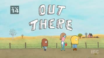 Out There - 2013 ‧ Comedy ‧ 1 season