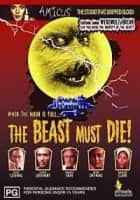 The Beast Must Die - 1974 ‧ Thriller/Indie film ‧ 1h 32m