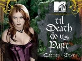 'Til Death Do Us Part: Carmen and Dave - Reality show