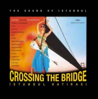 Crossing the Bridge: The Sound of Istanbul - 2005 ‧ Music/Musical ‧ 1h 30m
