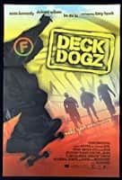Deck Dogz - 2005 ‧ Drama/Coming of age ‧ 1h 30m