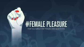 #Female Pleasure - 2018 ‧ Documentary ‧ 1h 41m