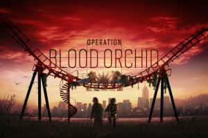 Rainbow Six Siege Operation Blood Orchid - Video game expansion