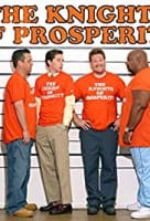 The Knights of Prosperity - American comedy series