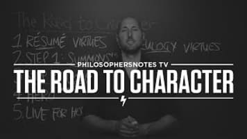 The Road to Character - Book by David Brooks