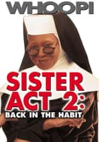Sister Act 2: Back in the Habit - 1993 ‧ Music/Musical ‧ 1h 47m