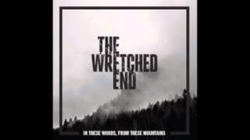 The Wretched End -